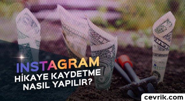 Instagram Hikaye Kaydetme