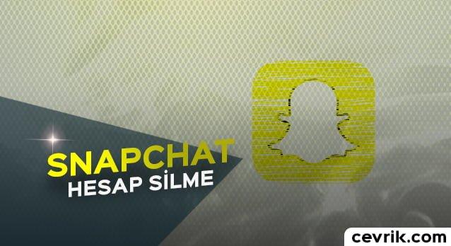 Snapchat Hesap Silme 2020