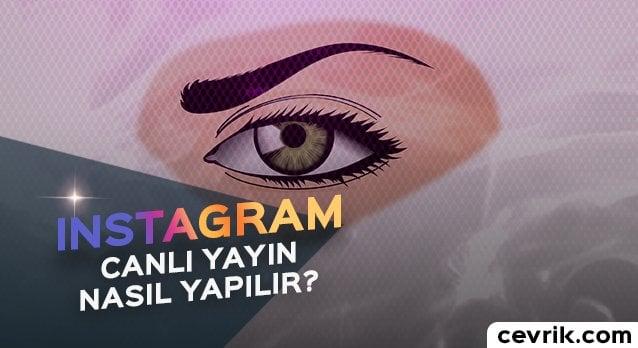 Instagram Canlı Yayın Yapma