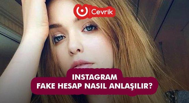 Instagram Fake Hesap Nasıl Anlaşılır?