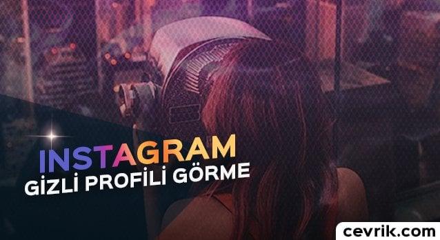 Instagram Gizli Profili Görme