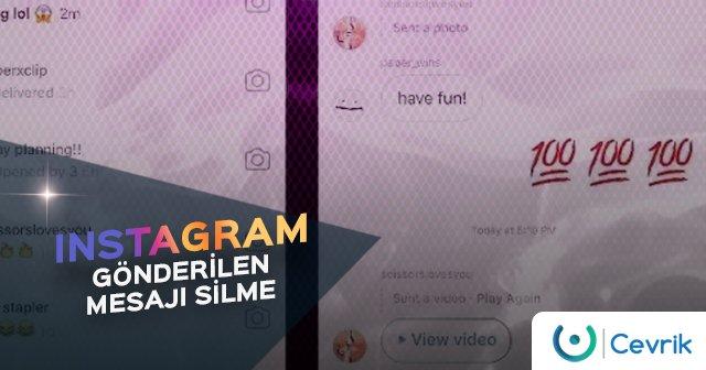 Instagram Gönderilen Mesajı Silme