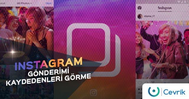 Instagram Gönderimi Kaydedenleri Görme