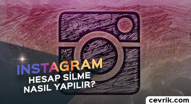 Instagram Hesabı Silme 2020