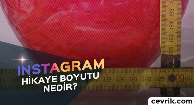 Instagram Hikaye Boyutu Nedir?