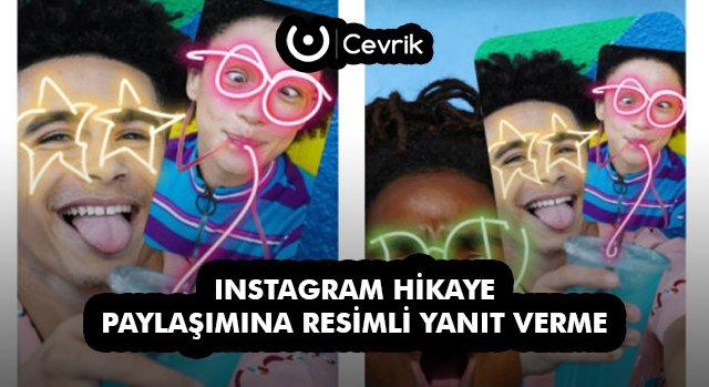 Instagram Hikaye Paylaşımına Resimli Yanıt Verme