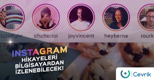 Instagram Hikayeleri Bilgisayardan İzlenebilecek!