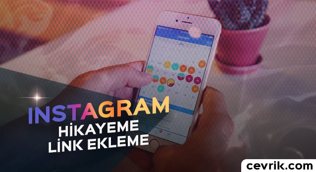 Instagram Hikayeme Link Ekleme