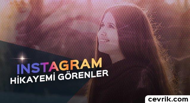 Instagram Hikayemi Görenler