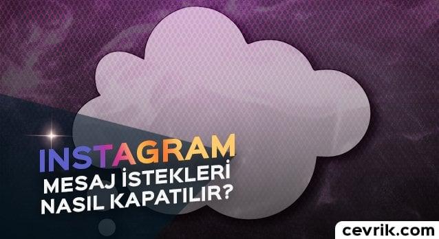 Instagram Mesaj İsteklerini Kapatma
