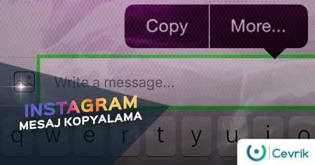 Instagram Mesaj Kopyalama
