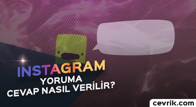 Instagram Yoruma Cevap Nasıl Verilir?