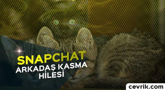 Snapchat Arkadaş Kasma Taktileri Nelerdir?