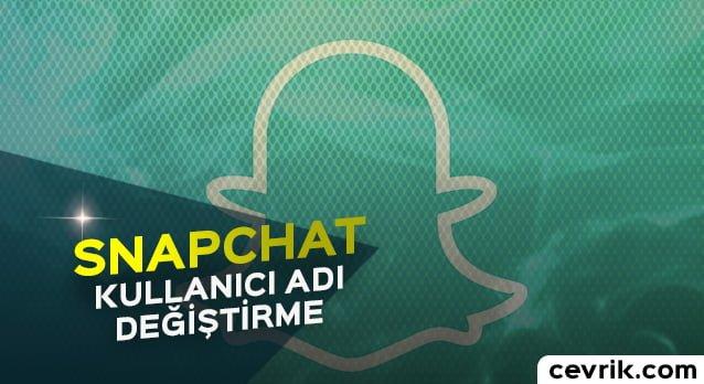 Snapchat Kullanıcı Adı Değiştirme 2020