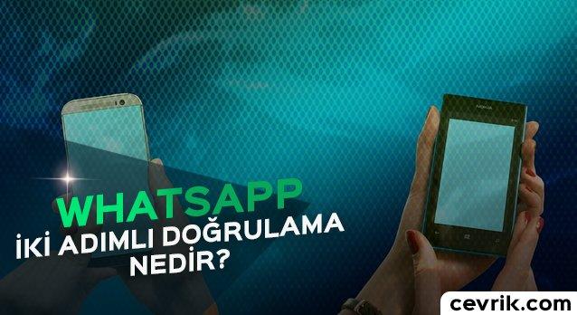WhatsApp İki Adımlı Doğrulama Nedir?
